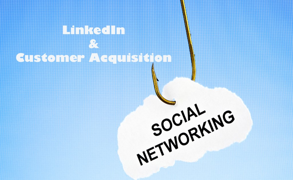 LinkedIn is revolutionizing customer acquisition.